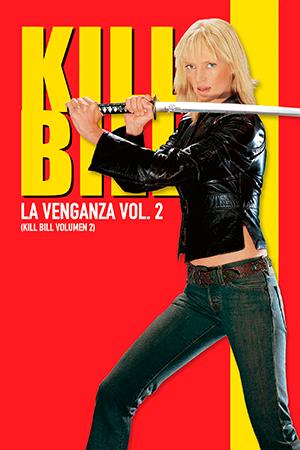 Kill Bill: La venganza, volumen 2
