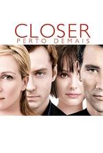 Closer: Perto Demais
