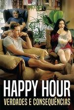 Happy Hour: Verdades e Consequências