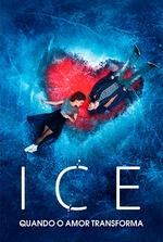 Ice: Quando o Amor Transforma
