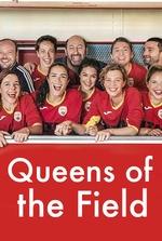 Queens of the Field