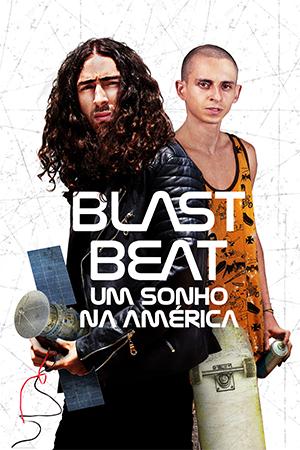 Blast Beat: Um Sonho na América