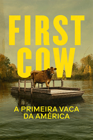 First Cow: A Primeira Vaca da América