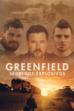 Greenfield: Segredos Explosivos