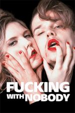 Fucking with Nobody